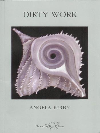 Dirty Work by Angela Kirby